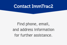 Contact ImmTrac2: Find phone, email, and address information for further assistance.