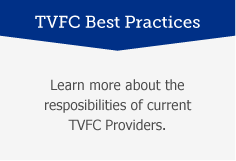 TVFC Best Practices: Learn more about the responsibilities of current TVFC providers.