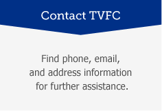 Contact TVFC: Find Phone, email and address information for further assistance.