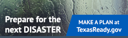 Get prepared for the next disaster at TexasReady.gov