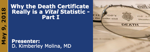 Why the Death Certificate Really is a Vital Statistic Part 1