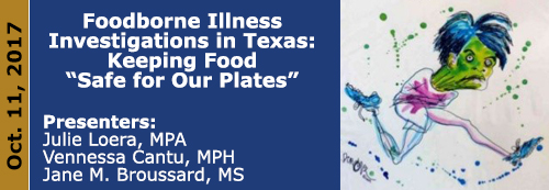"Foodborne Illness Investigations in Texas: Keeping Food ""Safe for Our Plates"""