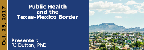 Public Health and the Texas-Mexico Border