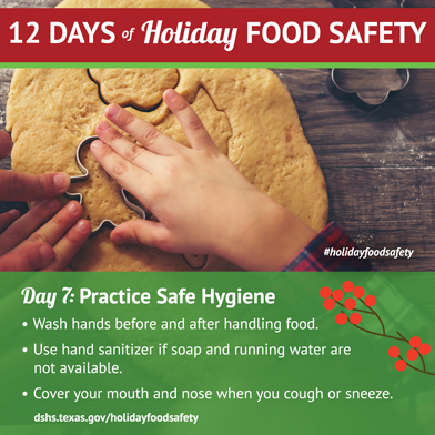 12 Days of Holiday Food Safety - Day 7, Practice Safe Hygiene