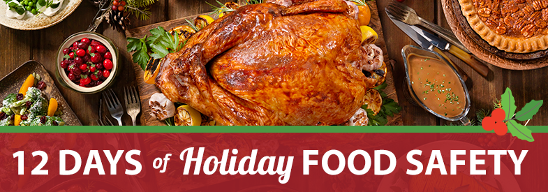 12 Days of Holiday Food Safety