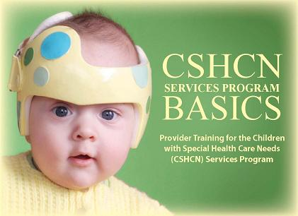 CSHCN Services Program Basics