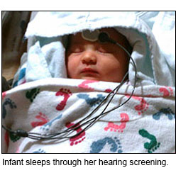 Infant sleeps through her AABR hearing screening.