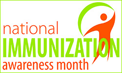August is National Immunization Awareness Month, 2016