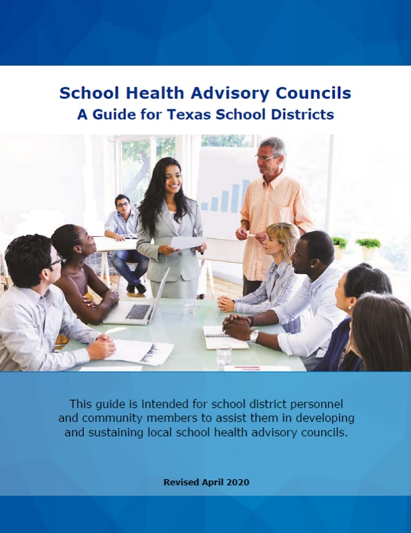 School Health Advisory Councils: A Guide for Texas School Districts 