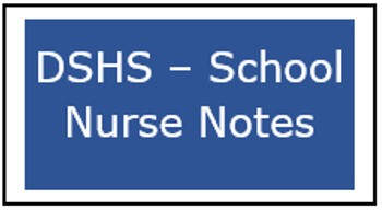 DSHS - School Nurse Notes