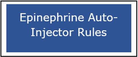 Button for the Epinephrine Auto-Injector Rules webpage