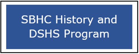 SBHC History and DSHS Program Button