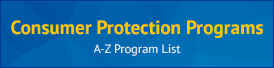 Consumer Protection Programs: A-Z Program List
